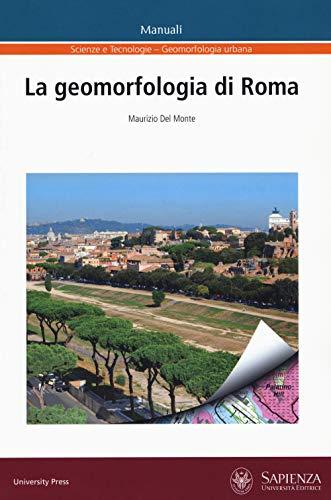 La geomorfologia di Roma