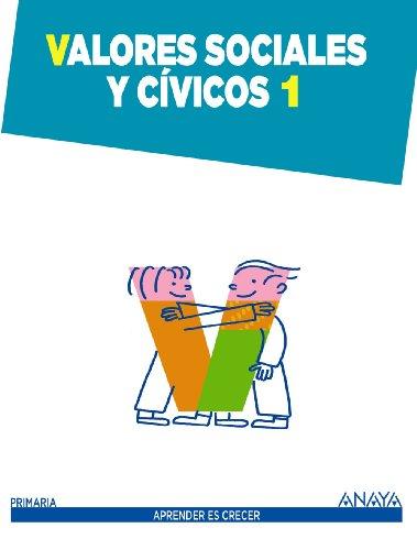 Valores Sociales y Cívicos 1. (Aprender es crecer) - 9788467845808 por Carmen Pellicer Iborra