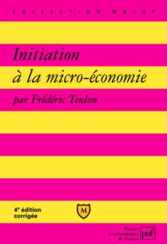 Initiation à la micro-économie par Frédéric Teulon