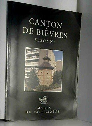 Canton de Bièvres. : Essonne par Dominique Letourneur, Jean-Bernard Vialles