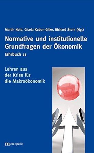Jahrbuch Normative und institutionelle Grundfragen der Ökonomik / Lehren aus der Krise für die Makroökonomik (2012-02-01)