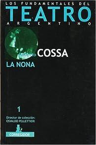 La Nona par Roberto Cossa