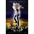 Some Girls Bite: A Chicagoland Vampires Novel (Chicagoland Vampires Series Book 1)