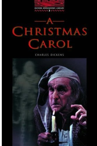 The Oxford Bookworms Library: Oxford Bookworms 3. Christmas Carol: 1000 Headwords por Varios Autores