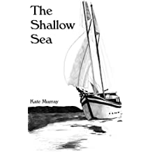 The Shallow Sea