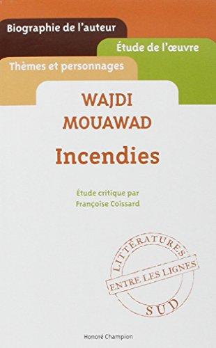 Wajdi Mouawad - Incendies - Etude de l&#...