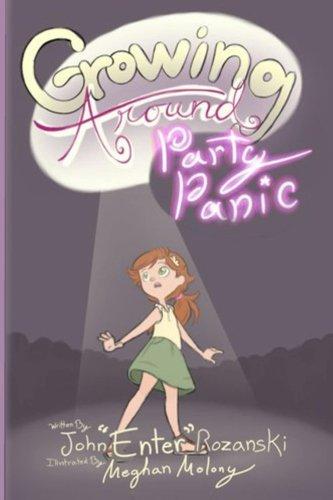 Growing Around: Party Panic: Volume 1