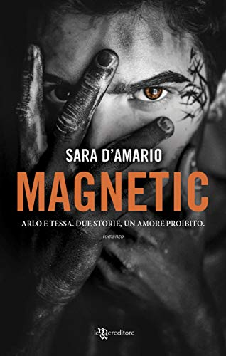 Magnetic (Leggereditore) di [D'Amario, Sara]