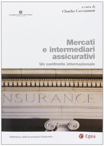 Mercati e intermediari assicurativi. un confronto internazionale