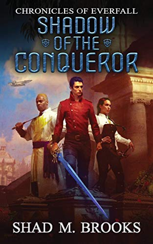 Shadow of the Conqueror (Chronicles of Everfall)