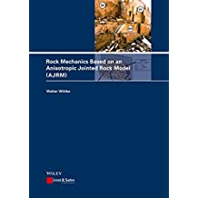 Rock Mechanics Based on an Anisotropic Jointed Rock Model (AJRM)