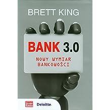 Bank 3.0 Nowy wymiar bankowosci