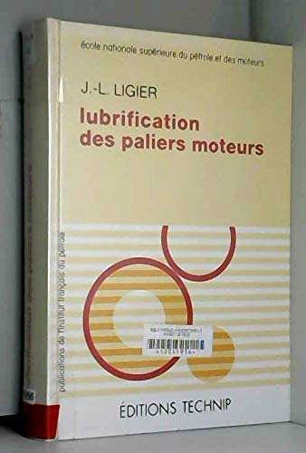Lubrification des paliers moteurs par Jean-Louis Ligier