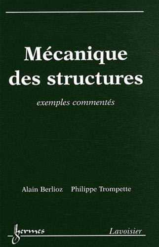 Mécanique des structures : Exemples commentés