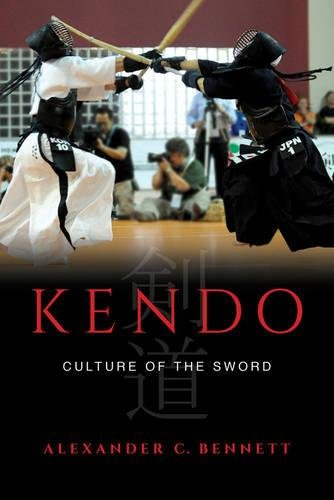 Kendo: Culture of the Sword por Alexander Bennett