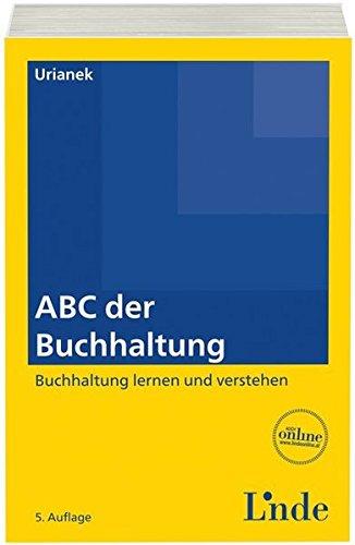 ABC der Buchhaltung: Buchhaltung lernen und verstehen (ABC-Reihe)
