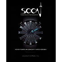 Soon Timepiece Phenomena: Adventures in Concept Watch Design.