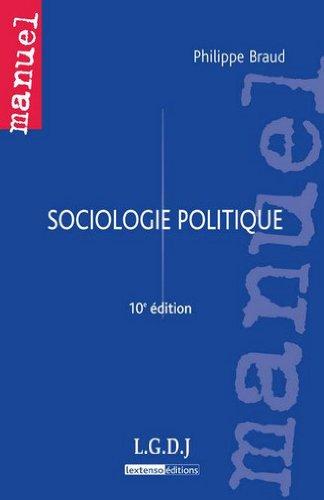 Sociologie politique par Philippe Braud