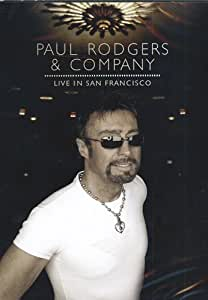 Paul Rodgers & Company - Live in San Francisco