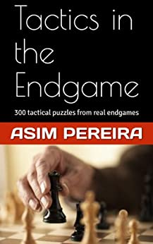 Tactics in the Endgame by [Pereira, Asim]