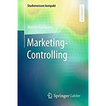 Marketing-Controlling (Studienwissen kompakt)
