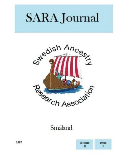 SARA Journal Småland: Volume 2 por Swedish Ancestry Research Association