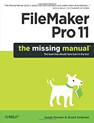 FileMaker Pro 11: The Missing Manual (Missing Manuals)