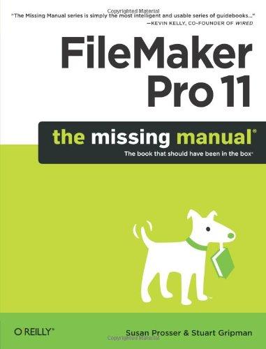 FileMaker Pro 11: The Missing Manual por Susan Prosser