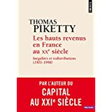 Les hauts revenus en France au XXe siècle : Inégalités et redistributions (1901-1998)