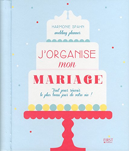 J'organise mon mariage