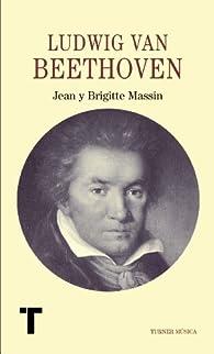 Ludwig van Beethoven par  Jean y Brigitte Massin