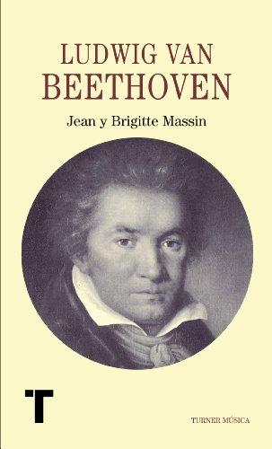 Ludwig van Beethoven (Turner Música) por Jean y Brigitte Massin