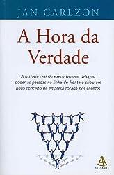 A Hora da Verdade (Em Portuguese do Brasil)