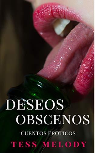 Deseos Obscenos de Tess Melody
