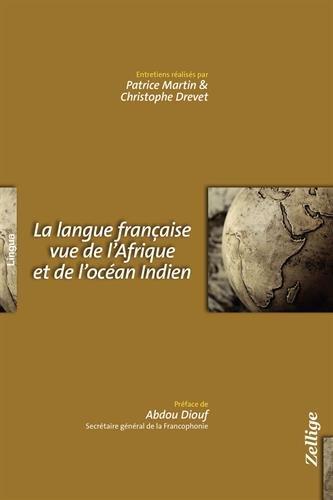 La Langue française vue de l'Afrique et de l'Océan Indien