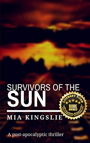 Survivors of the Sun: A post-apocalyptic thriller (English Edition)