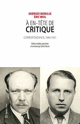 A en-tête de Critique : Correspondance entre Georges Bataille et Eric Weil (1946-1951)