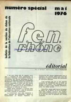F.E.N. RHONE du 01/05/1976 - BULLETIN DE LA SECTION DU RHONE DE LA FEDERATION DE L'EDUCATION NATIONALE - PIERRE POURQUIER.