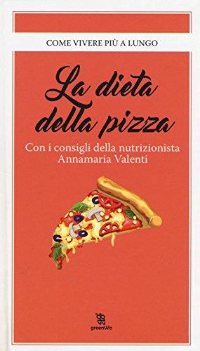 La dieta della pizza