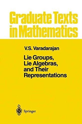 Lie Groups, Lie Algebras, and Their Representations: v. 102 (Graduate Texts in Mathematics) by V. S. Varadarajan (1984-05-14)