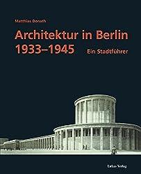 Architektur in Berlin 1933-1945. Ein Stadtführer