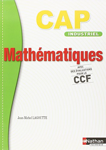 MATHEMATIQUES CAP IND (DET) E