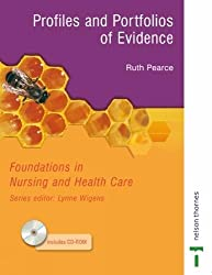 Foundations in Nursing and Health Care: Profiles and Portfolios of Evidence (Foundations in Nursing & Health Care)