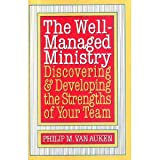 The Well-Managed Ministry