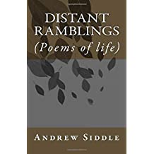 Distant Ramblings: (Poems of life)
