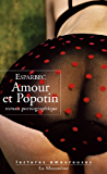 Amour et Popotin (LECTURES AMOUREUSES t. 100)