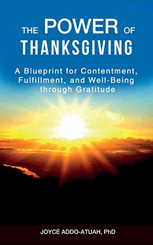 Book cover image for THE POWER OF THANKSGIVING: A Blueprint for Contentment, Fulfillment, and Well-Being through Gratitude