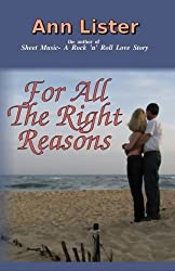 For All The Right Reasons by Ann Lister (2010-04-23)