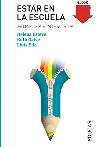 Estar en la escuela (eBook-ePub) (Educar nº 113) por Helena Esteve Armengol