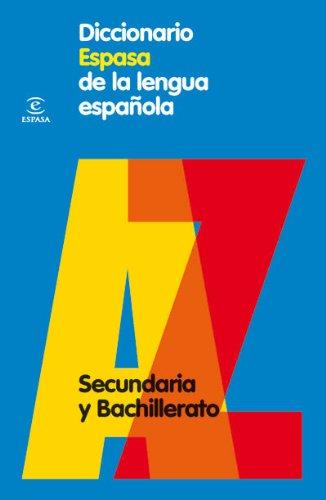 Diccionario Espasa de la lengua española : secundaria y bachillerato - 9788467030969 (DICCIONARIOS LEXICOS) por Espasa Calpe